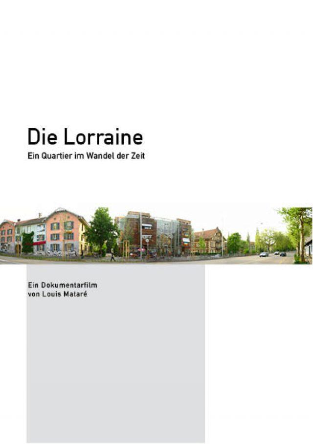 Die Lorraine – Ein Quartier im Wandel der Zeit