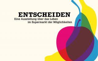 «Entscheiden» Ausstellung im Stapferhaus Lenzburg