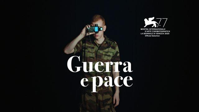 Guerra e Pace im Wettbewerb Orizzonti an der 77. Mostra in Venedig
