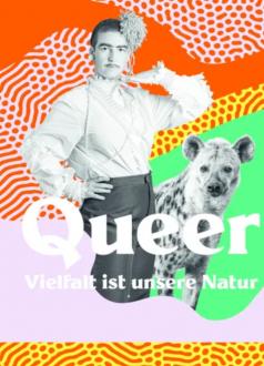 «Queer – Vielfalt ist unsere Natur» Ausstellung im Naturhistorischen Museum Bern