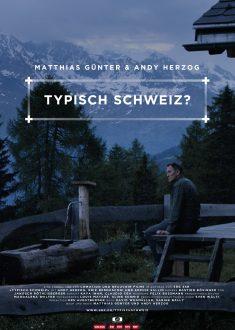 Typisch Schweiz?